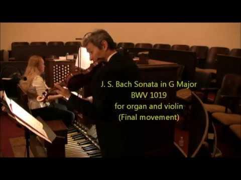 Bach Sonata BWV 1019 Violin & Organ